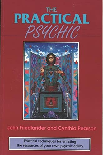 9780877287285: The Practical Psychic: Practical techniques for enlisting the resources of your own ability
