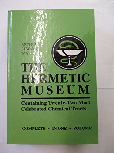 9780877287339: The Hermetic Museum: Containing Twenty-Two Most Celebrated Chemical Tracts, Complete in One Volume