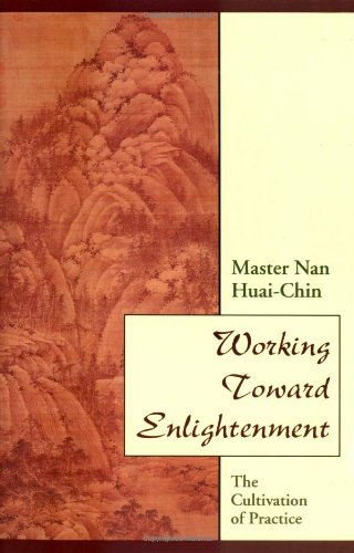 9780877287766: Working Toward Enlightenment: The Cultivation of Practice