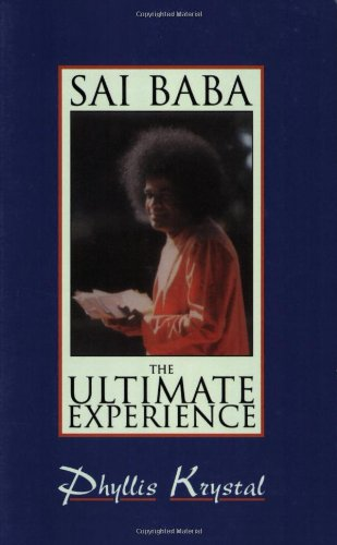 9780877287940: Sai Baba: The Ultimate Experience