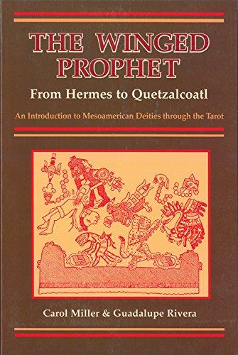 9780877287995: The Winged Prophet: From Hermes to Quetzalcoatl