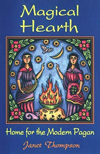 9780877288244: Magical Hearth: Home for the Modern Pagan