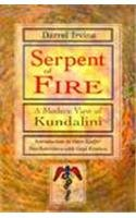 9780877288305: Serpent of Fire: A Modern View of Kundalini