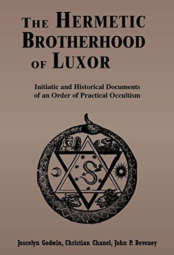 9780877288381: The Hermetic Brotherhood of Luxor: Initiatic and Historical Documents of an Order of Practical Occultism