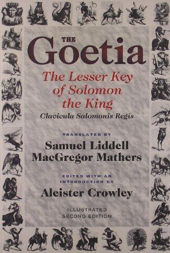 Goetia the Lesser Key of Solomon the: Liddell, Samuel (trn);