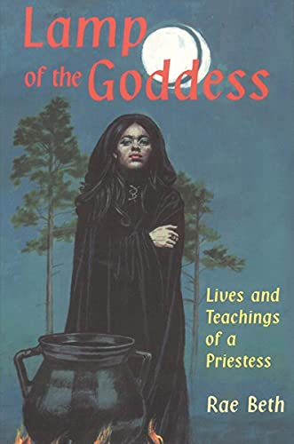 9780877288480: Lamp of the Goddess: Lives and Teachings of a Priestess