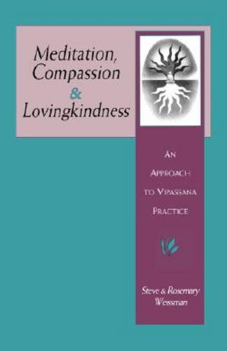 9780877288527: Meditation, Compassion & Lovingkindness: An Approach to Vipassana Practice