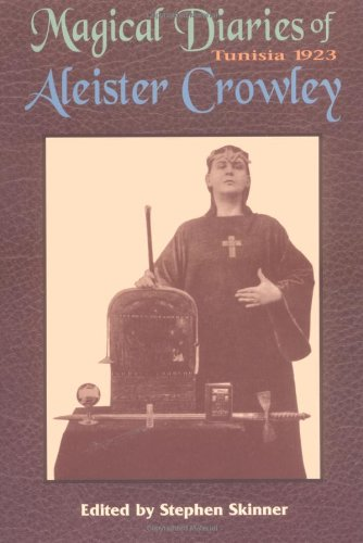 9780877288565: Magical Diaries of Aleister Crowley: Tunisia 1923