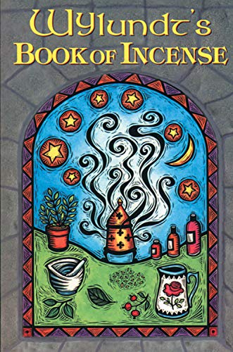 9780877288695: Wylundt's Book of Incense