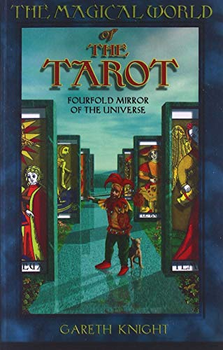 9780877288732: The Magical World of the Tarot: Fourfold Mirror of the Universe