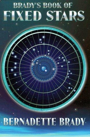 9780877288862: Brady's Book of Fixed Stars