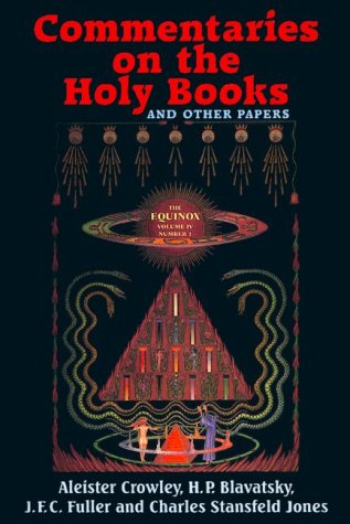 9780877288886: 4: Commentaries on the Holy Books and Other Papers: The Equinox (Equinox, Vol 4, No 1)