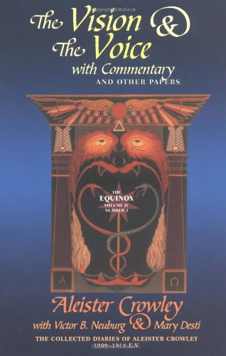 9780877289067: The Vision & the Voice With Commentary and Other Papers: The Collected Diaries of Aleister Crowley, 1909-1914 E.V. (Equinox)