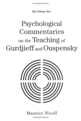 Psychological Commentaries on the Teaching of Gurdjieff and Ouspensky (6 Volumes): Nicoll, Maurice
