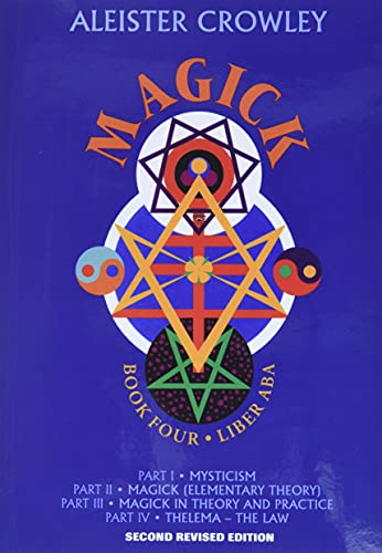 9780877289197: Magick: Book Four Parts I-Iv: Liber ABA Bk.4