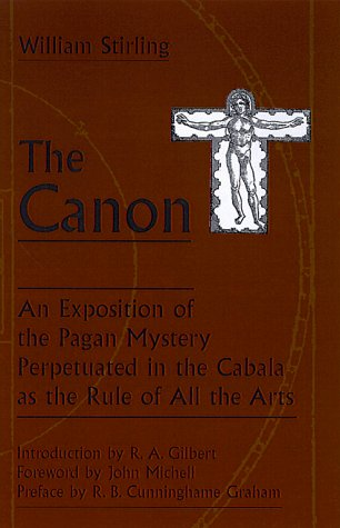 9780877289234: The Canon: An Exposition of the Pagan Mystery Perpetuated in the Cabala As the Rule of All Arts