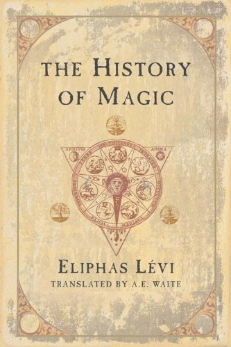 9780877289296: The History of Magic