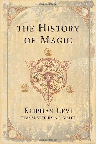 9780877289296: The History of Magic