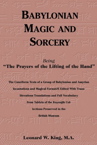 9780877289340: Babylonian Magic and Sorcery: Being the Prayers of the Lifting of the Hand