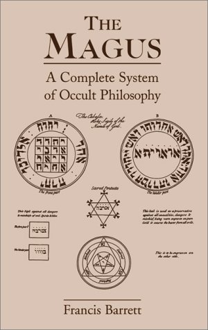 9780877289432: The Magus: A Complete System of Occult Philosophy