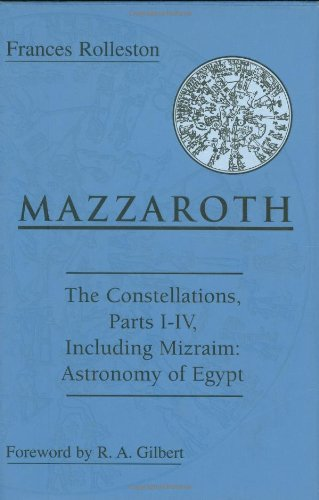 9780877289463: Mazzaroth: Constellations Including Mizraim, Astronomy of Egypt Pts.1-4