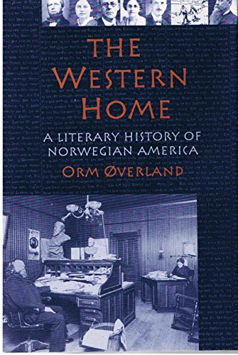 9780877320852: The Western Home: A Literary History of Norwegian America (Authors Series)