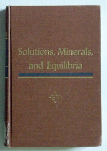 9780877353331: Solutions, Minerals and Equilibria