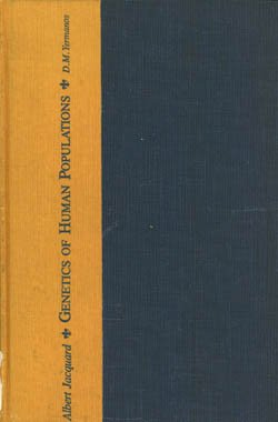 Genetics of Human Populations: Jacquard, Albert