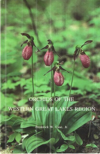9780877370369: Orchids of the Western Great Lakes Region, Revised Edition