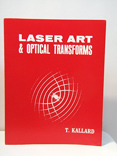 9780877390091: Laser art & optical transforms