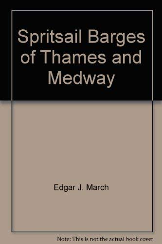 9780877420064: Spritsail barges of Thames and Medway,