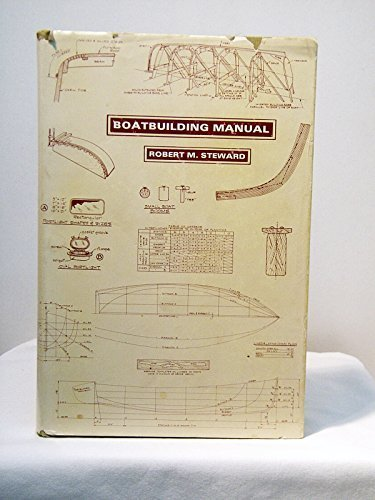 9780877420149: Boatbuilding Manual