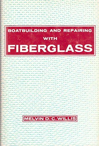 9780877420187: Boat Building and Repairing with Fiberglass