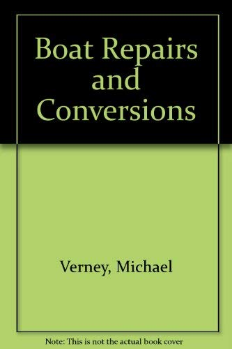 Boat Repairs and Conversions: Verney, Michael