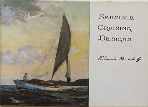 9780877420354: Sensible Cruising Designs