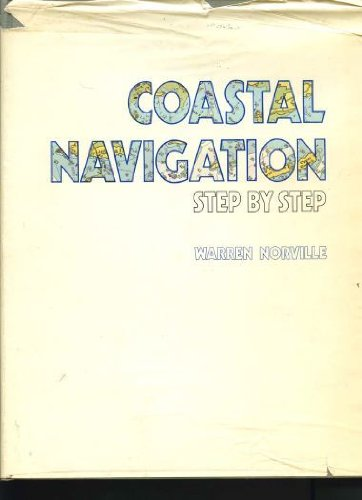 COASTAL NAVIGATION STEP BY STEP