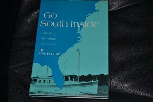 9780877420705: Go South Inside: Cruising the Inland Waterway