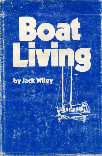 Boat Living: Jack Wiley