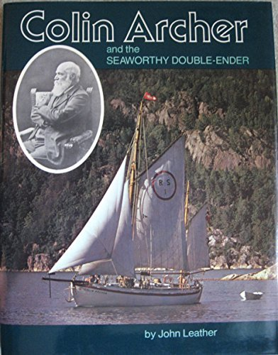 9780877420866: Colin Archer and the Seaworthy Double-Ender