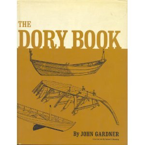 The Dory Book: Gardner, John
