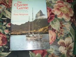 9780877420927: Charter Game: How to Make Money Sailing Your Own Boat