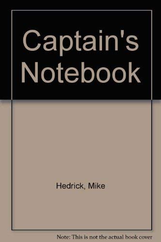 The Captain's Notebook: Hedrick, F. M.