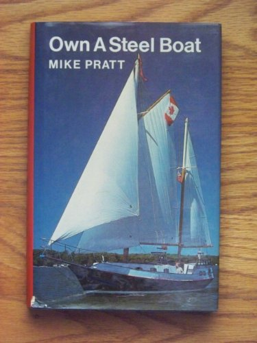 9780877421238: Title: Own a steel boat