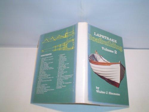 Lapstrake Boatbuilding Volume 2: Walter J Simmons