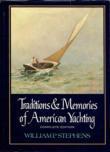 9780877421320: Traditions and Memories of American Yachting