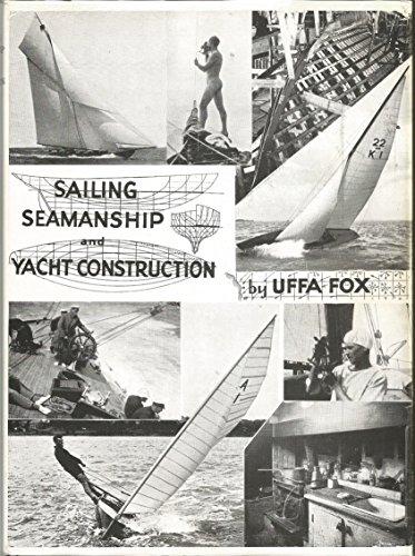 9780877421511: Sailing Seamanship and Yacht Construction