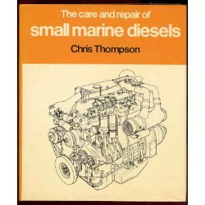 9780877421597: The Care and Repair of Small Marine Diesels