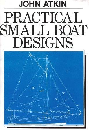 9780877421603: Practical Small Boat Designs