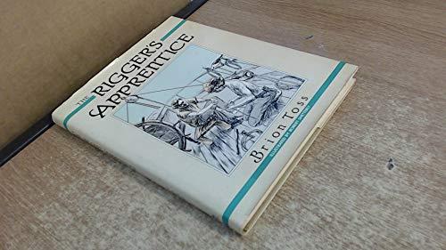 9780877421658: The rigger's apprentice
