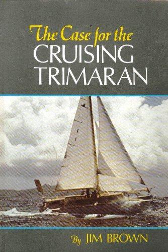 the case for the cruising trimaran - AbeBooks